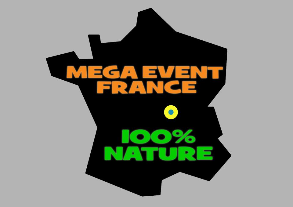 Mega Event 100% nature