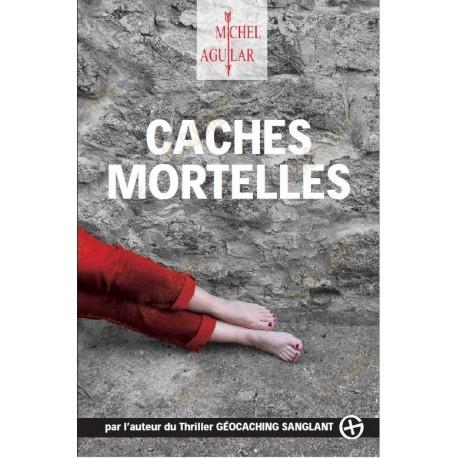 "Thriller ""Caches Mortelles"" - Michel Aguilar, Francês"